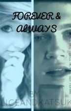 Forever And Always (Niall Horan FanFiction) by yerihoon