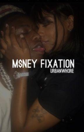 Money Fixation. by urbanwhore