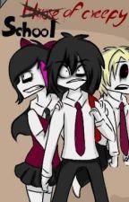 High School of creepy by mpaula90
