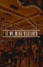 If We Were Destined | YoonYeol by userbaek