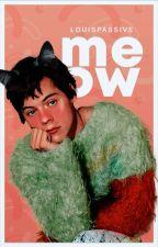 oneshot; Meow by louispassive