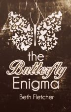 The Butterfly Enigma by katniss-everdeen
