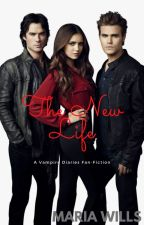 The New Life - A Vampire Diaries Fan-Fiction by iiiQueenBean