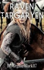 {Complete} AU: Raven Targaryen || Jon Snow (Book 3)  by Mazu_Padilla