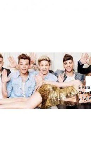 5 Para una! y... 1 para Cinco? [One Direction y Tu] Perver - Hot-mantica