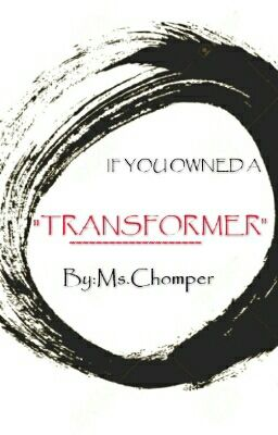 If You Owned A Transformer - (Soundwave X reader lemon)forced - Wattpad