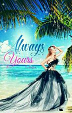 Always Yours ➳ A Jaylor Fanfic by PeaSwiftie13