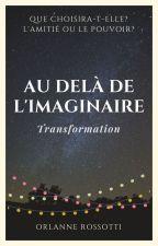 Au delà de l'Imaginaire by Orlanner