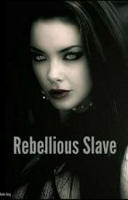 Rebellious Slave  by neonjoey