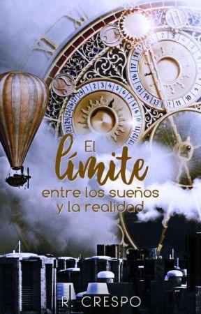 El límite entre los sueños y la realidad by MrsLevine92