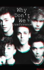 Why Don't We Preferences by JennaPandaPuppy