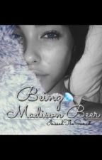 being madison beer. (justin bieber fan fic) by IkissedTheSunset