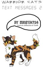 Warrior Cats Text Messages 2 by krista724