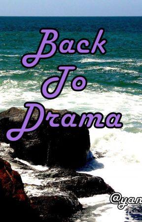 De vuelta al Drama by yanuwritter