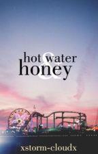 Hot Water & Honey  by xstorm-cloudx