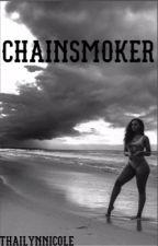 Chain Smoker by YouH8Thai