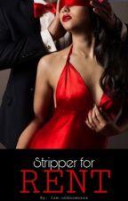 Stripper for Rent  by iam_unknownxxx