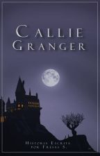 Callie Granger .[HP] by Fresas_S