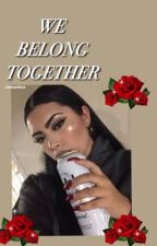 WE BELONG TOGETHER ❥ RUBY MARTINEZ by -romantica