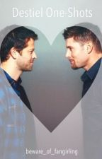 Destiel Oneshots by beware_of_fangirling