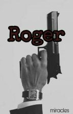Roger by Miracle16MKTC