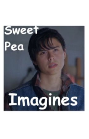 🐍Sweet Pea Imagines🐍 - Dont hate me cause i already do