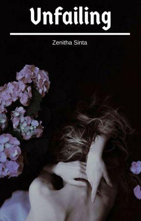 Unfailing (#4 MDA Series) by ZenithaSinta
