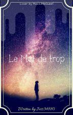 Le Mot De Trop by jess34880