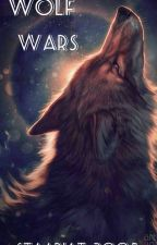 Wolf Wars by Staariat_2005