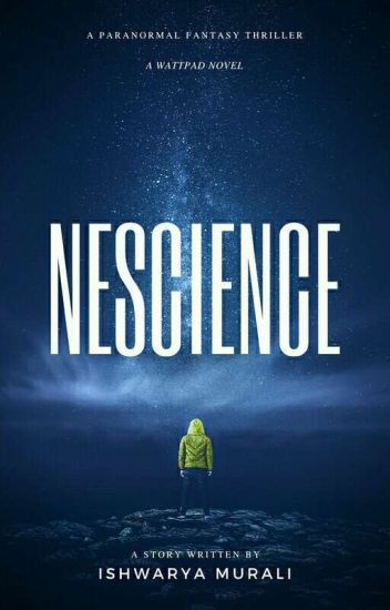 Nescience | (On Hold)