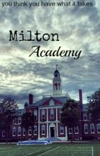 Milton Academy (RP) by daughter_of_hades29