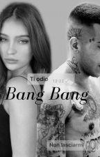 Bang Bang|| Sfera Ebbasta  by EleeBernabei