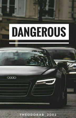 Dangerous  by theodorab_2002