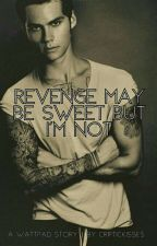 (Punk Stiles) Revenge may be sweet but I'm not. by CripticKisses
