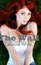 The Wall by LalonnieWhite