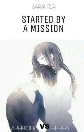 Started By A Mission by Sarahfbr