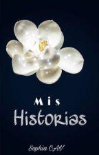 Mis Historias. by SophiaCAV