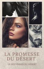 La promesse du désert by Lamiss141