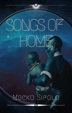 Songs of Home by MbekoSifolo