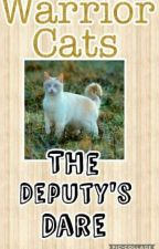 The Deputy's Dare {Book 2} by KatieCatMeow123