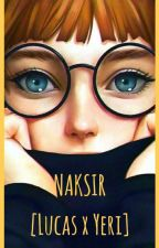 Naksir [Lucas X Yeri] by chanciiww