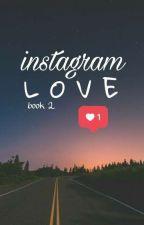 instagram love❤ (book 2) by JmnKyoX