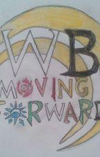 RWBY Moving Forward.  by iceman0811