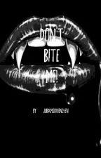Don't bite me!-Julien Bam ff by JuBamsBiiiienchen