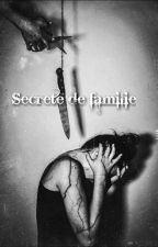 Secrete de familie by Aurici23