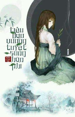 Đọc truyện [Reup - Full] Tiêu Dao Vương Tuyệt Sủng Hãn Phi