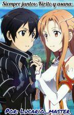 siempre juntos: Kirito y asuna. by Lucario_master