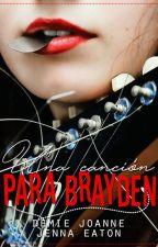 Una canción para Brayden by SnowPrincess2