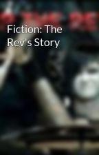 Fiction: The Rev's Story by A7Xfan1313