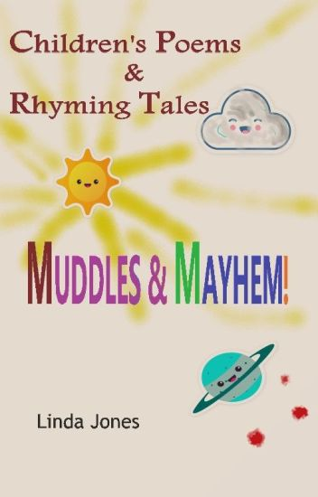 Children's Poems and Rhyming Tales - Muddles & Mayhem!